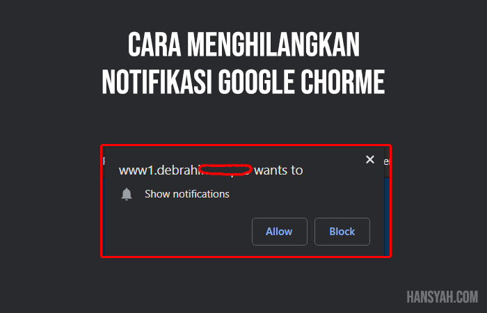 cara menghilangkan notifikasi google chorme